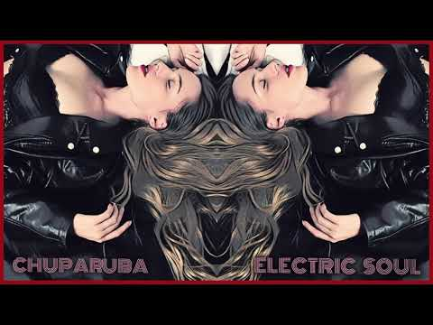 Electric Soul - Chuparuba