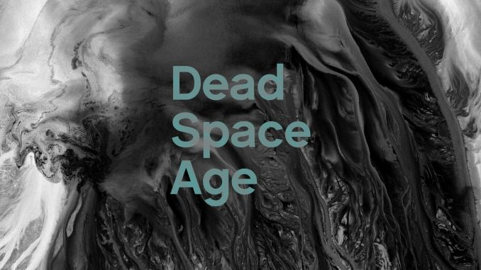 Dead Space Age - This Changes Everything