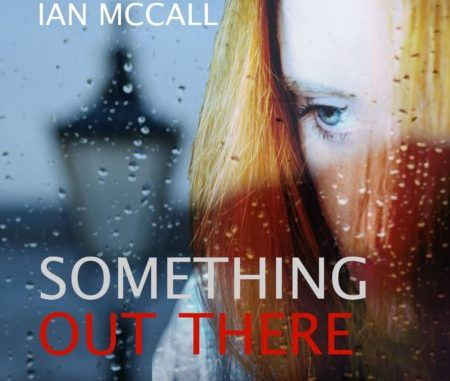 Ian McCall - Something Out There