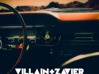 Villain + Zavier - You + I. Villain Zavier