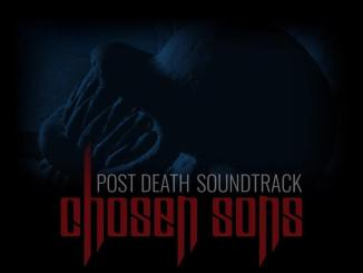 Post Death Soundtrack - Chosen Sons