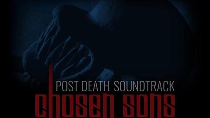 Post Death Soundtrack - Chosen Sons