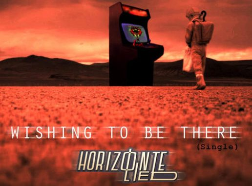 Horizonte Lied - Wishing To Be There