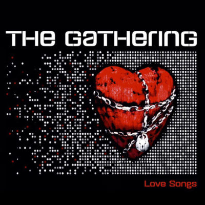 The Gathering - Love Songs EP