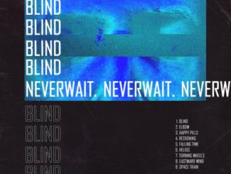 Blind - neverwait.