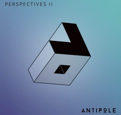 Perspectives II - Antipole