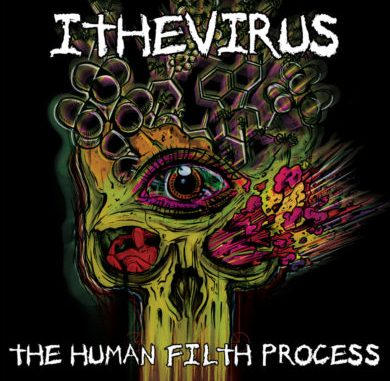 The Human Filth Process - ITHEVIRUS