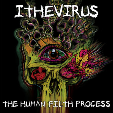 The Human Filth Process - ITHEVIRUS
