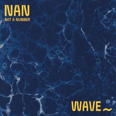 Wave - Not A Number