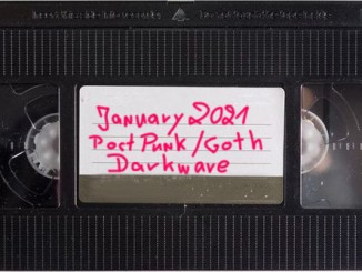 January 2021 - New Post Punk - Goth - Darkwave and more - YOUTUBE PLAYLIST