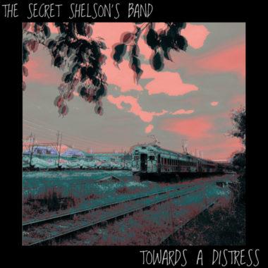 Towards A Distress - The Secret Shelsons Band
