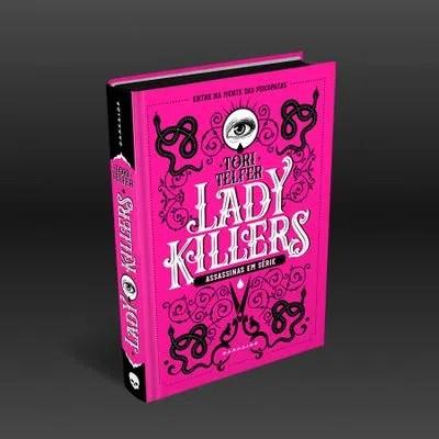 Lady Killers: Assassinas em Série + Brinde Exclusivo - DarkSide Books
