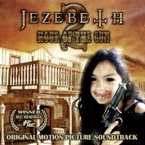 Jezebeth 2 Hour of the Gun Soundtrack