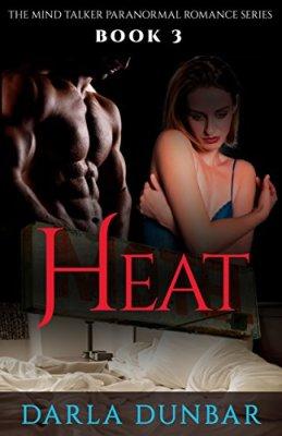 Heat: The Mind Talker Paranormal Romance Series, Book 3