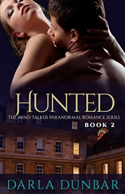 Hunted: The Mind Talker Paranormal Romance Series, Book 2