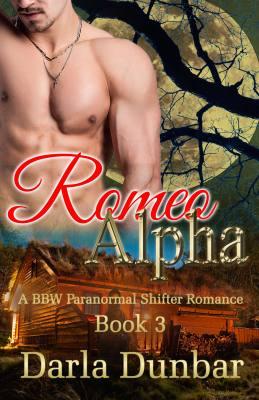 Romeo Alpha: A BBW Paranormal Shifter Romance, Book 3