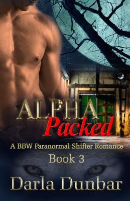 Alpha Packed: A BBW Paranormal Shifter Romance – Book 3