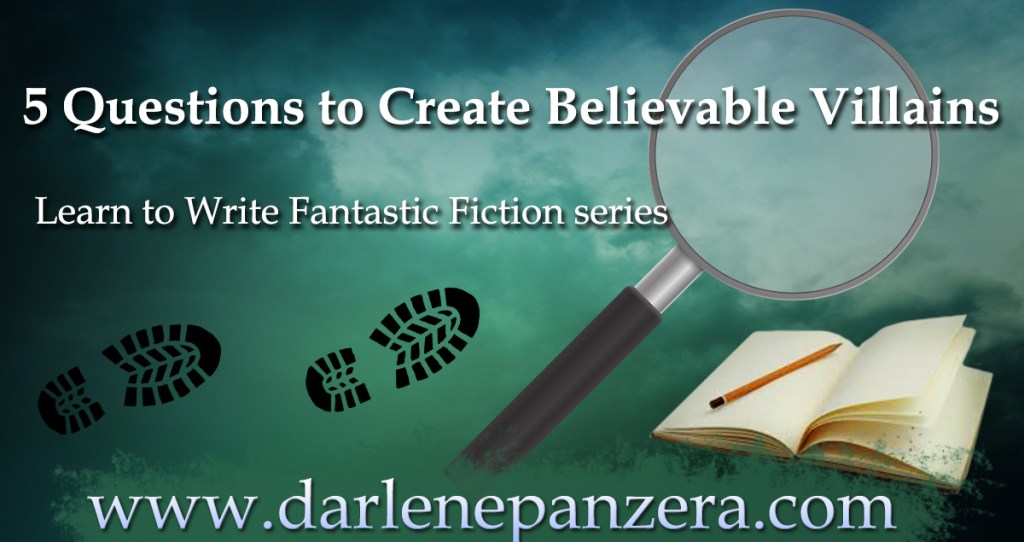 5 Questions to Create Believable Villains