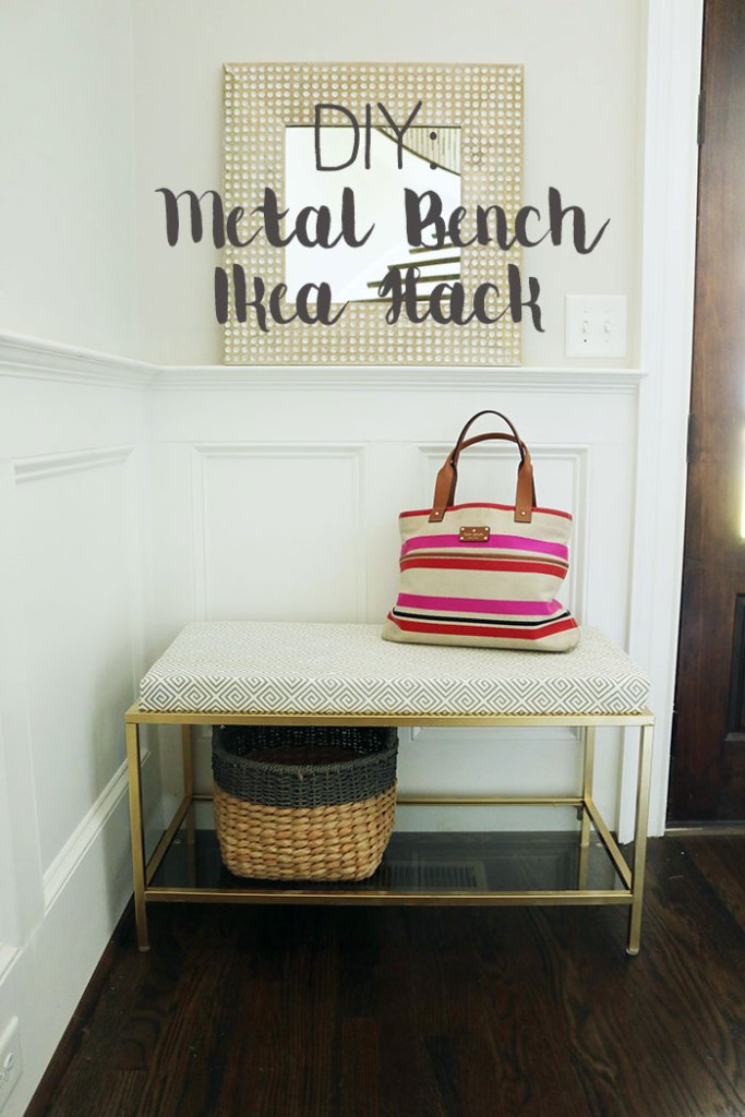 DIY-metal-bench-ikea-hack, ikea hack, diy home projects, metal bench with cushion, caitlin wilson textiles, caitlin wilson fabric, foyer bench