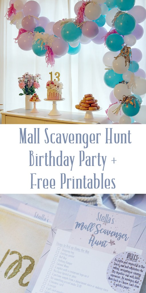mall scavenger hunt birthday party, girl teenager birthday party idea, teenager birthday party, girl birthday party, chocolate fondue birthday party, balloon arch birthday party decoration, 13 years old birthday party