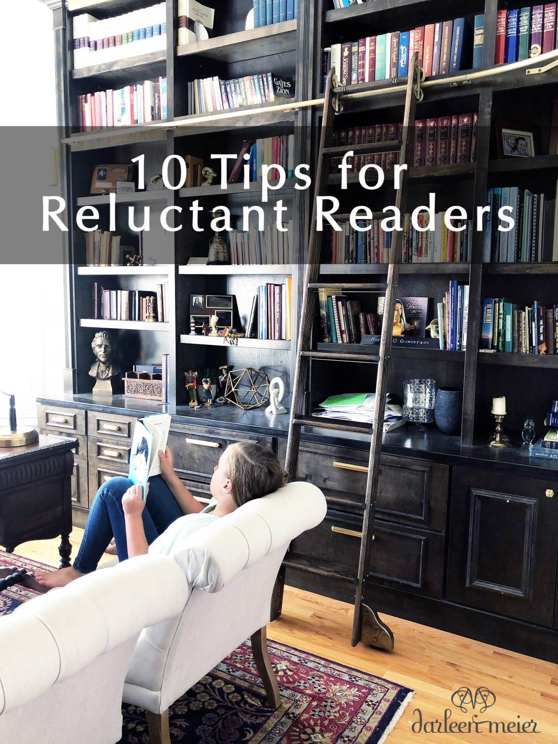 Do you have a child that has no interest in reading? Well I had a child like that and I've learned a few things! Sharing 10 Tips for Reluctant Readers that all moms could take something away || Darling Darleen #darlingdarleen #darleenmeier #reluctantreaders