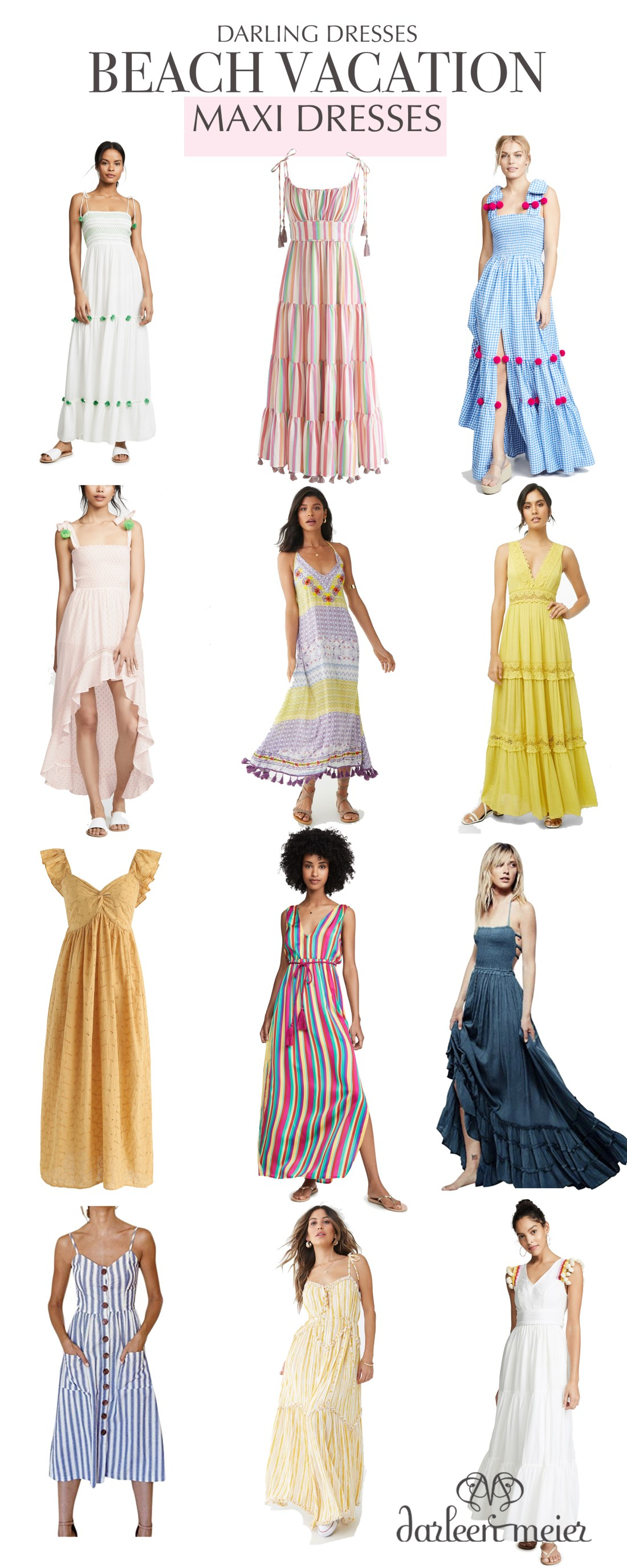 Curated Collection of Beach Vacation Maxi Dresses to wear on your next trip to the beach.  These dresses have a pretty details of pom pom and tassel and embroidery.  || Darling Darleen