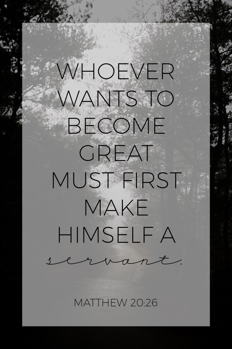 matthew 20:26, bible verse, fisher of men, servant leadership, servant leaders, encouragement, inspirational quote, faith, religion, christianity, quote, christian living