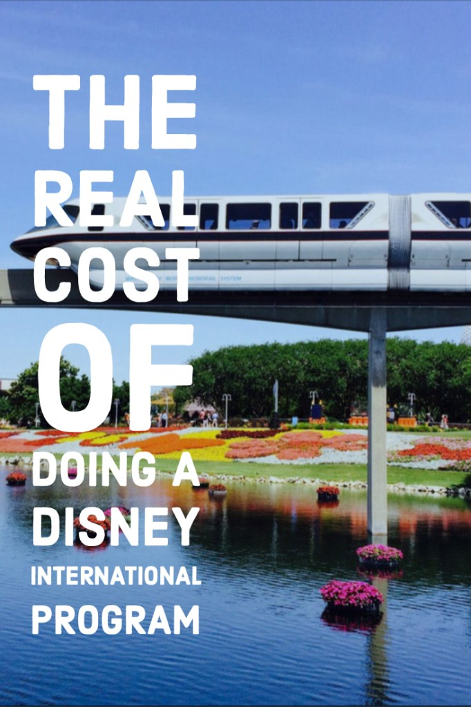 Money matters! The real cost of doing a Disney program, especially an international program!