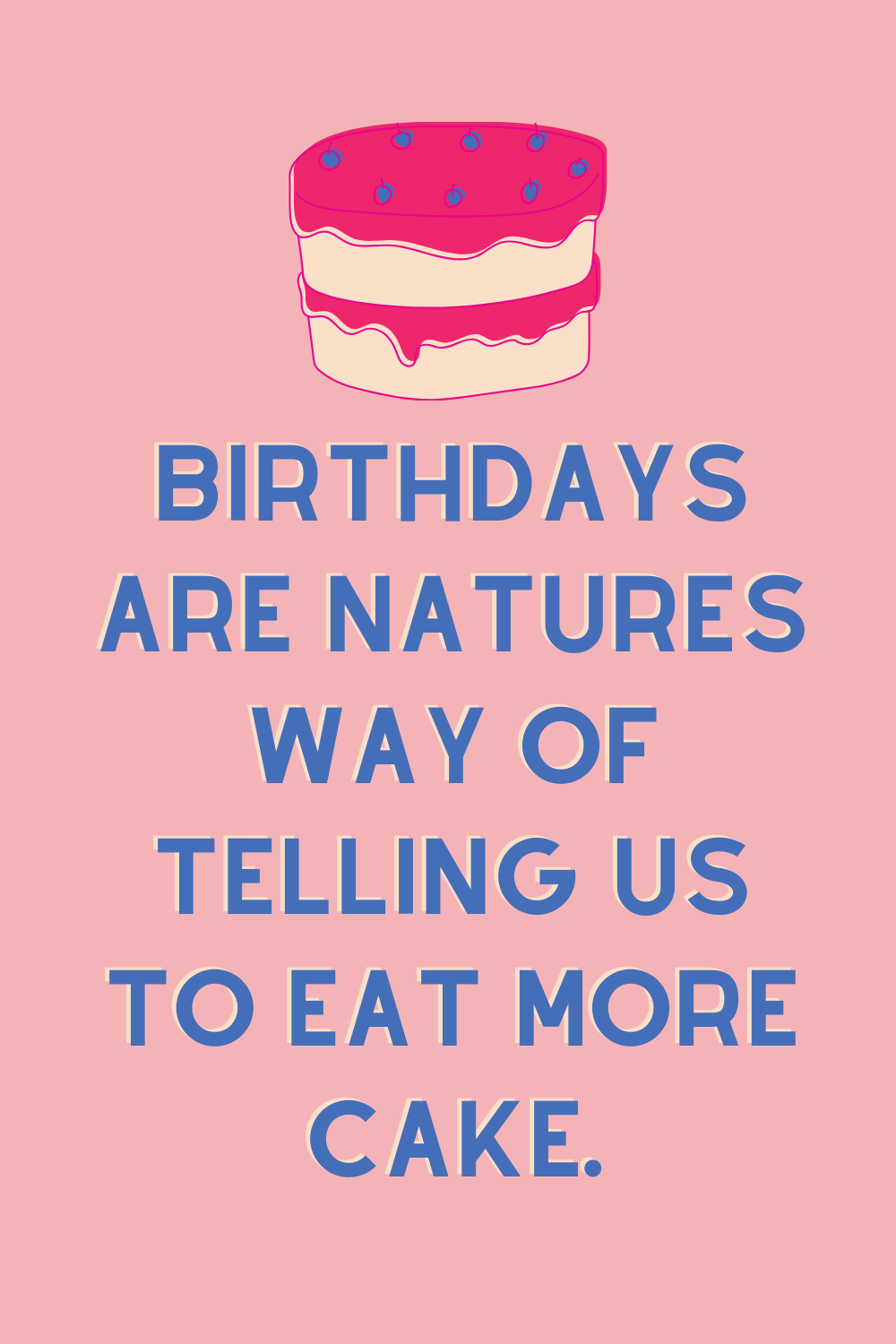 54 My Birthday Quotes That Will Blow Your Candles Out Darling Quote