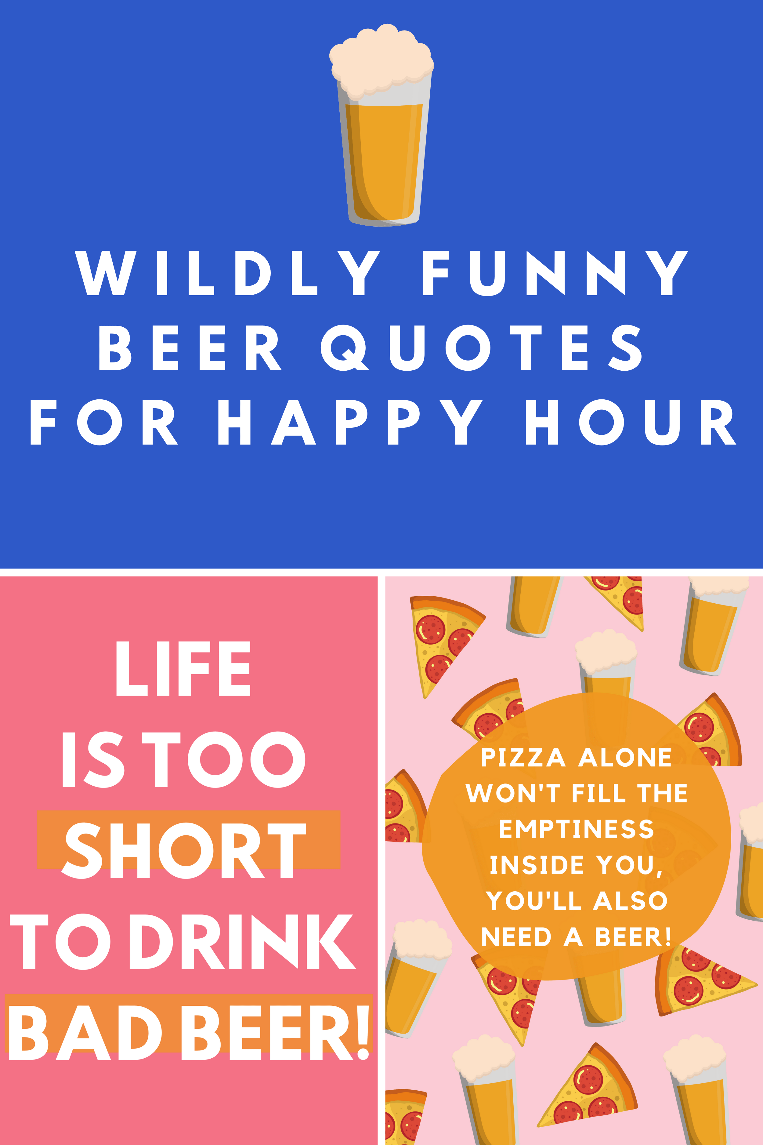 Short Beer Quotes : short, quotes, Wildly, Funny, Quotes, Images, Happy, Darling, Quote