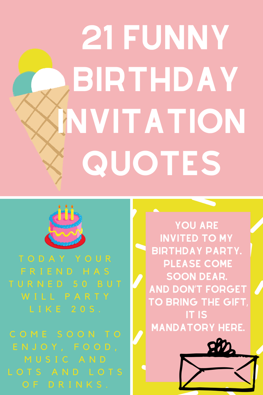 21 funny birthday invitation quotes