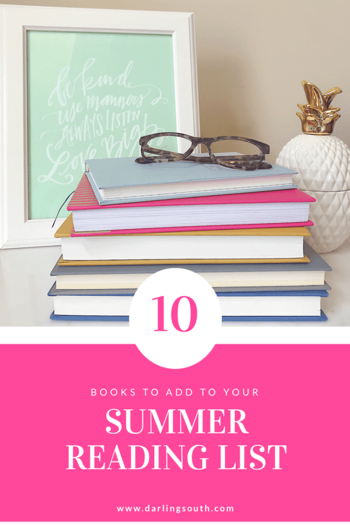10 Books to Add to Your Summer Reading List - DarlingSouth.com