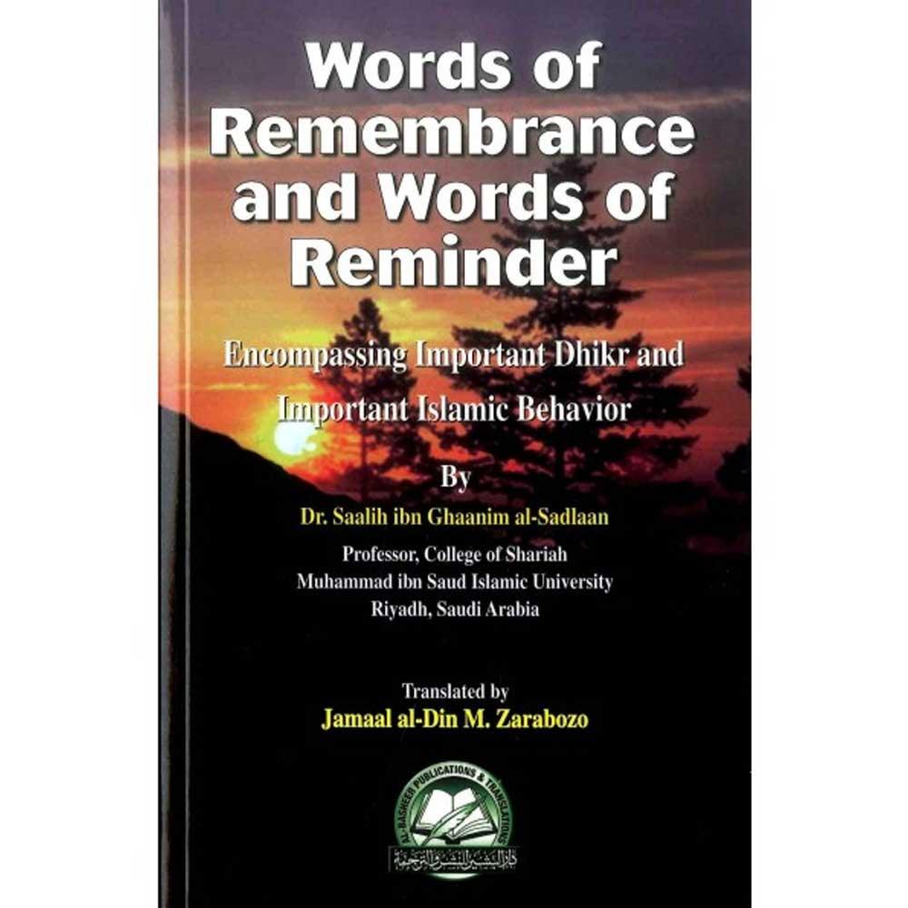 Words Of Remembrance & Words Of Reminder (Al-Basheer Publications)