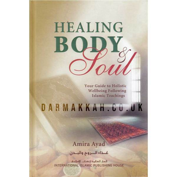 Healing Body & Soul - غداء الروح والبدن