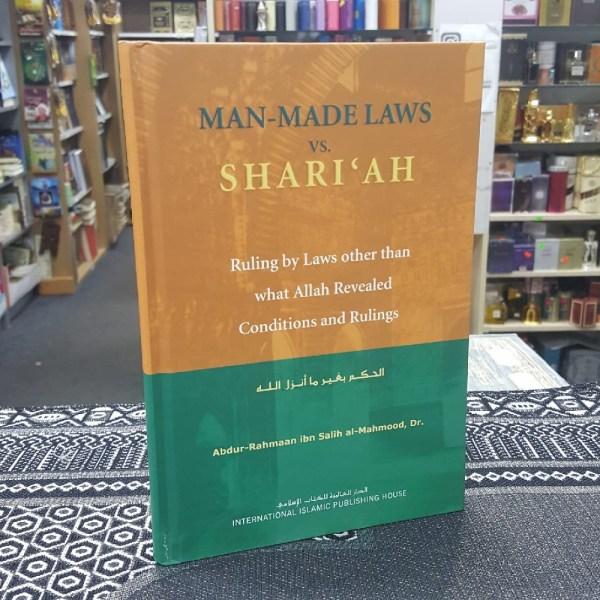 Man Made Laws Vs. Shariah (HB) (IIPH)