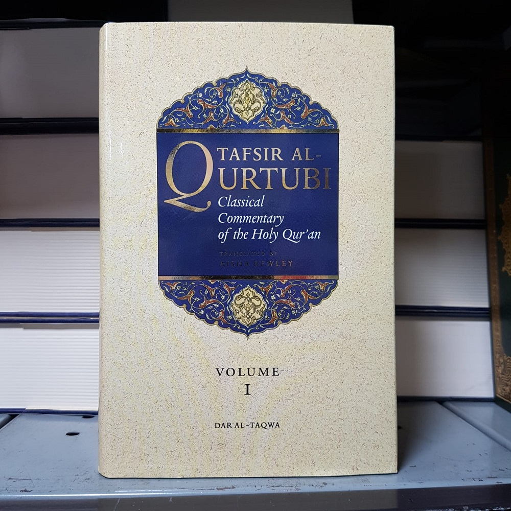 Tafsir al Qurtubi Classical Commentary of the Holy Qur'an Volume I (Dar Al Taqwa)