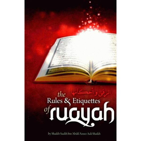 The Rules & Etiquettes of Ruqyah (AL-IBAANAH PUBLICATIONS)