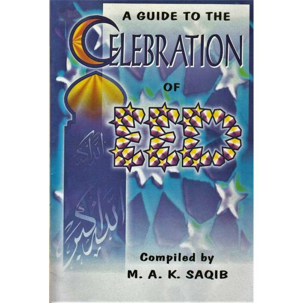 A Guide to the Celebration of 'Eed