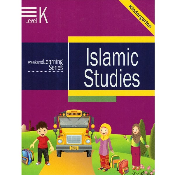 Islamic Studies Kindergarten Level K (Weekend Learning Series)