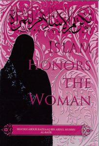 Islam Honors The Woman