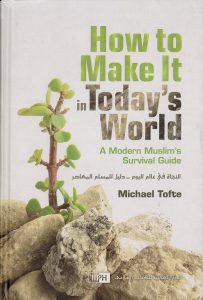 How To Make It In Today's World By Michael Tofte (HB)