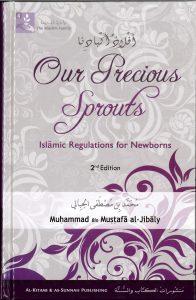 Our Precious Sprouts by Muhammad al-Jibali