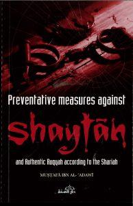 Preventative Measures Against Shaytan by Mustafa Ibn Al-Adawi (PB)