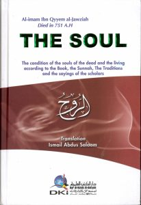 The Soul By Al-Imam Ibn Qyyem Al-Jawziah (HB)