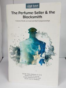 The Perfume-Seller & The Blacksmith (PB)