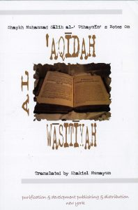 Notes on Al-Aqidah al Wasitiyah
