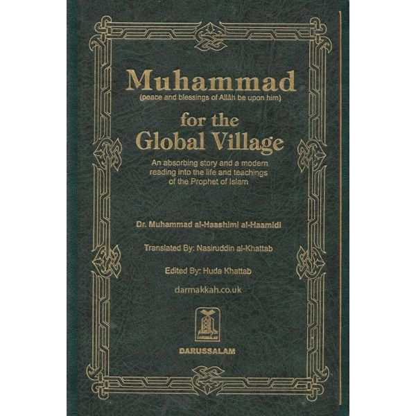 Muhammad (PBUH) for the Global Village (Darussalam)