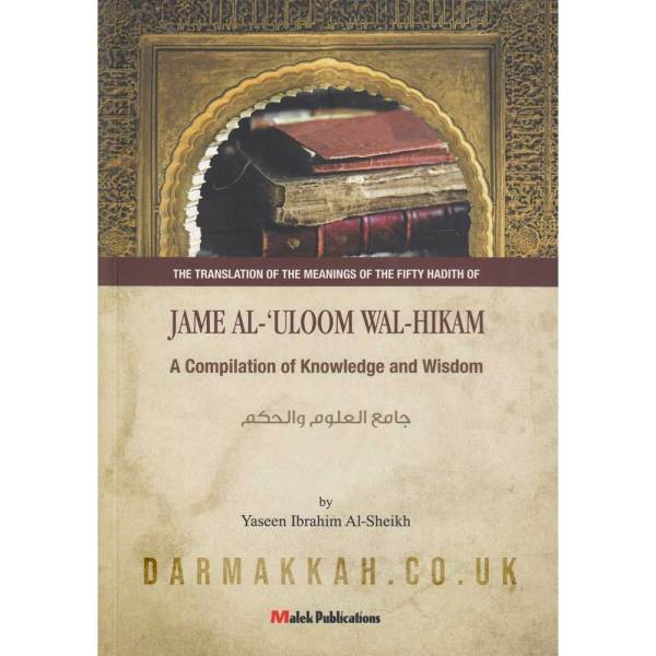 THE TRANSLATION OF THE MEANINGS OF THE FIFTY HADITH OF JAME AL-'ULOOM WAL-HIKAM