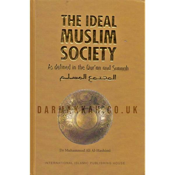 The Ideal Muslim Society