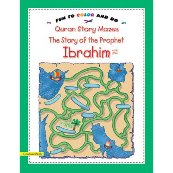 The Story of the Prophet Ibrahim - Goodword